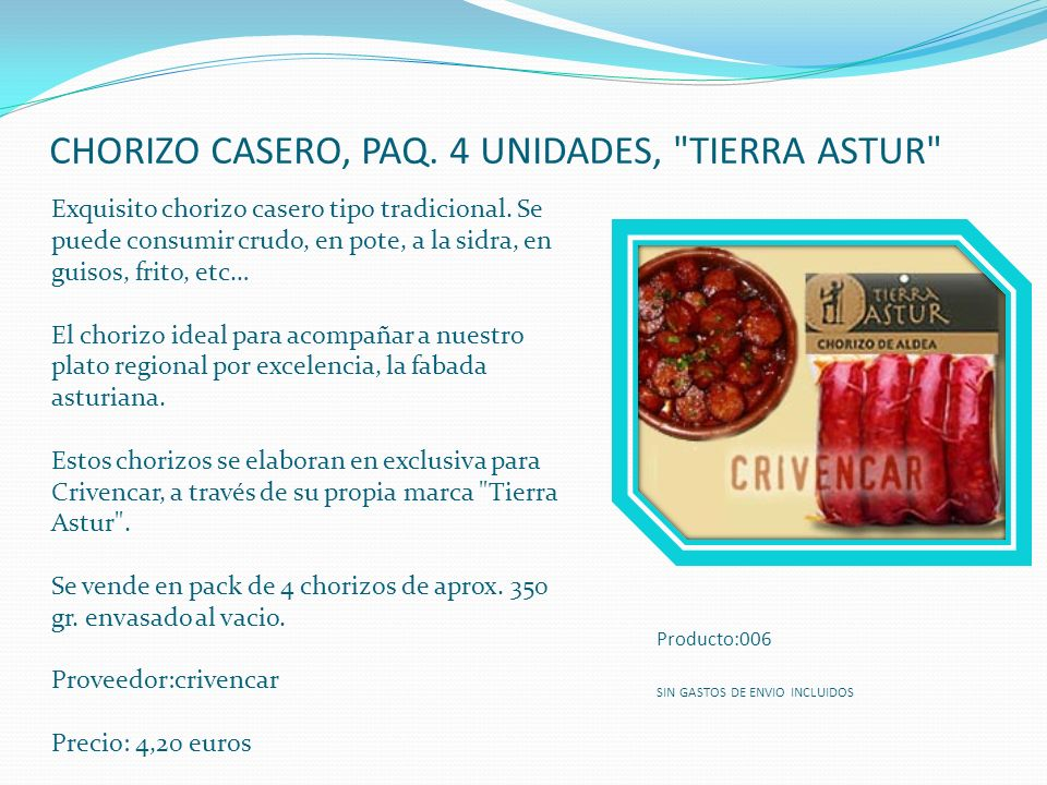 CHORIZO CASERO, PAQ. 4 UNIDADES, TIERRA ASTUR