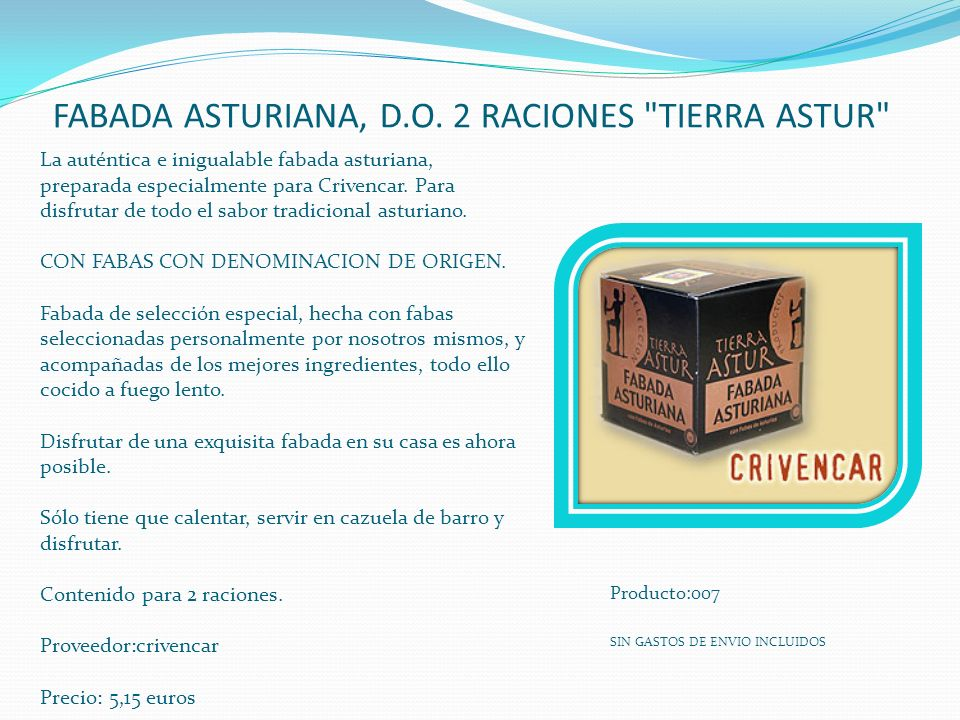 FABADA ASTURIANA, D.O. 2 RACIONES TIERRA ASTUR