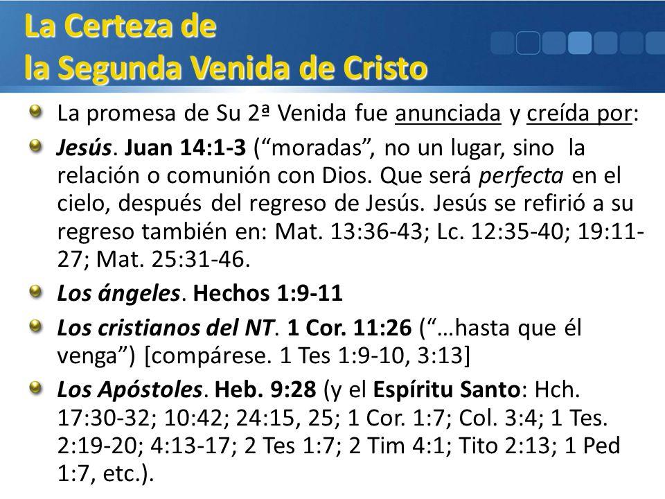 La Certeza de la Segunda Venida de Cristo