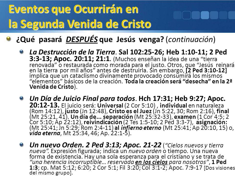 Eventos que Ocurrirán en la Segunda Venida de Cristo