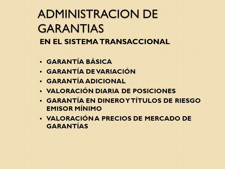 ADMINISTRACION DE GARANTIAS