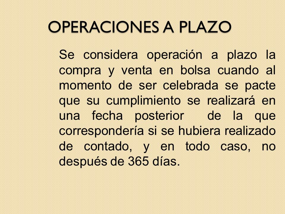 OPERACIONES A PLAZO