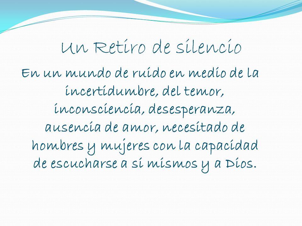 Un Retiro de silencio