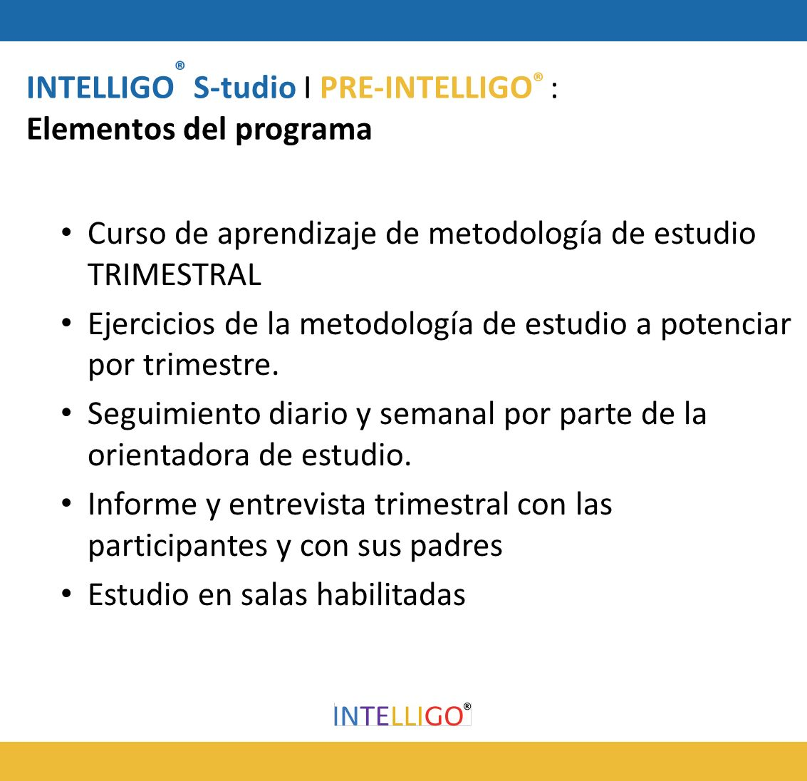 INTELLIGO® S-tudio I PRE-INTELLIGO® :