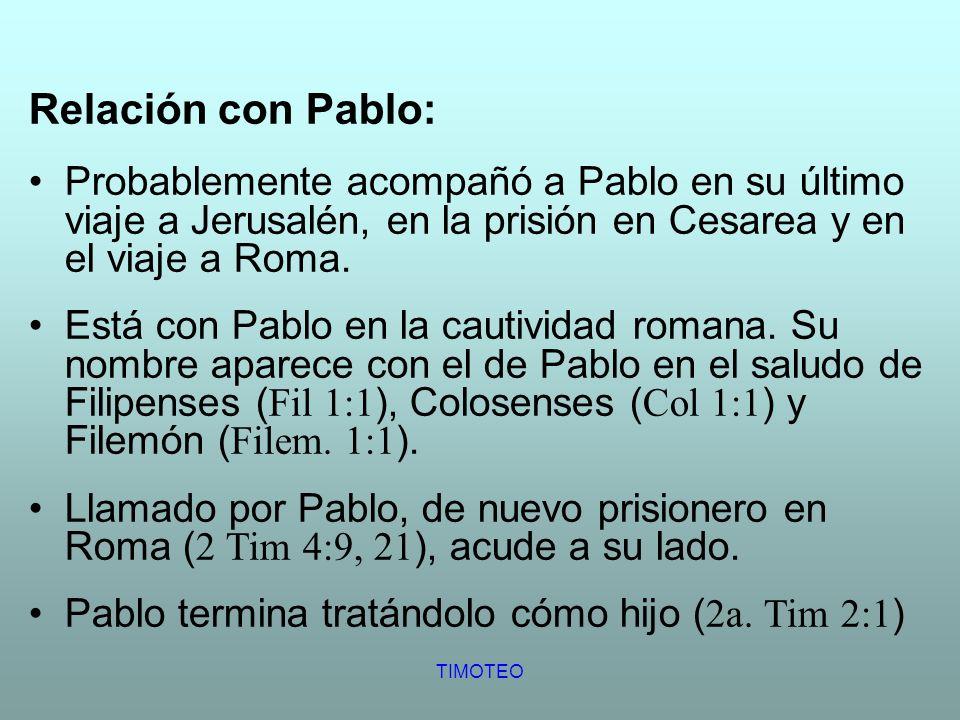 Relación con Pablo: Probablemente acompañó a Pablo en su último viaje a Jerusalén, en la prisión en Cesarea y en el viaje a Roma.