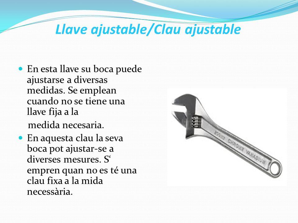 Llave ajustable/Clau ajustable