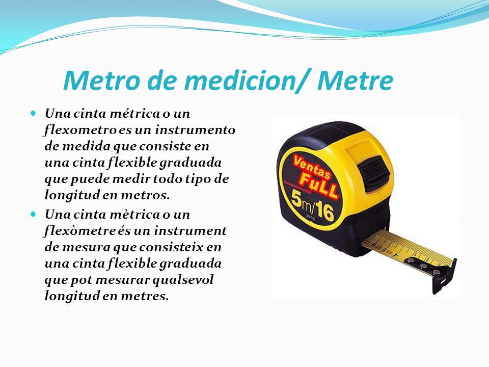 Metro de medicion/ Metre