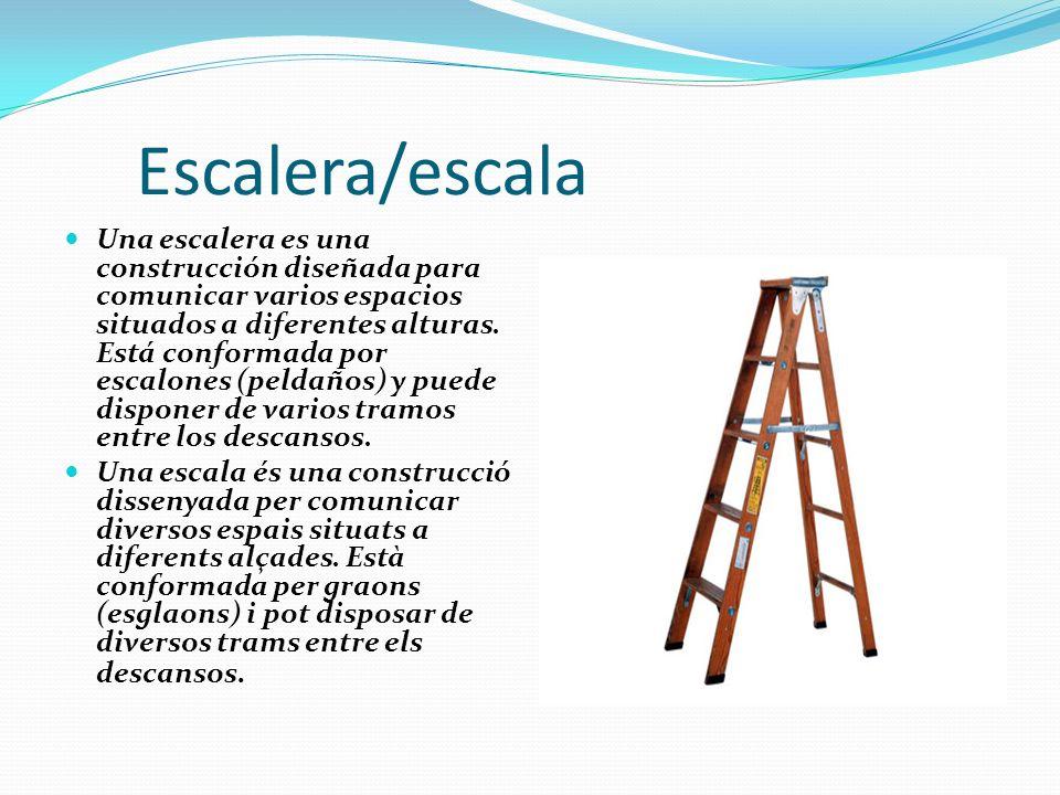 Escalera/escala