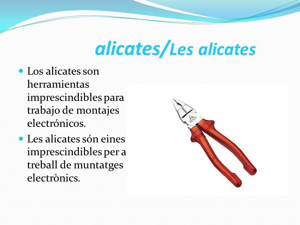 alicates/Les alicates