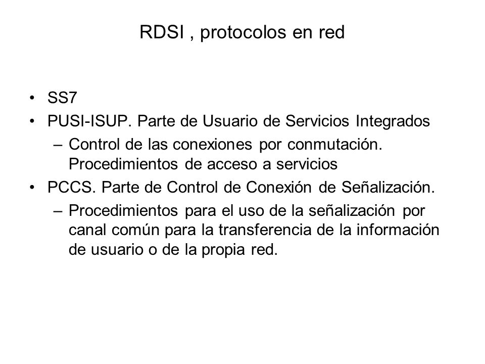 RDSI , protocolos en red SS7