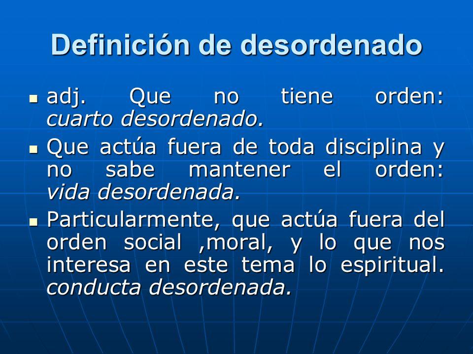 Definición de desordenado