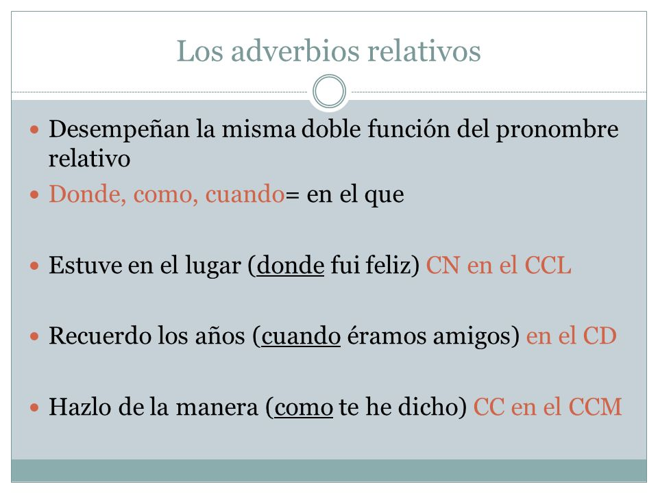 Los adverbios relativos