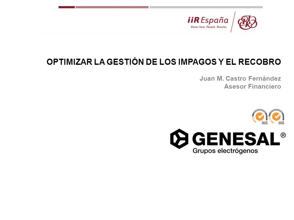 OPTIMIZAR LA GESTIÓN DE LOS IMPAGOS Y EL RECOBRO