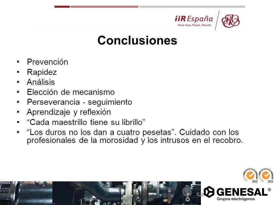 Conclusiones Prevención Rapidez Análisis Elección de mecanismo