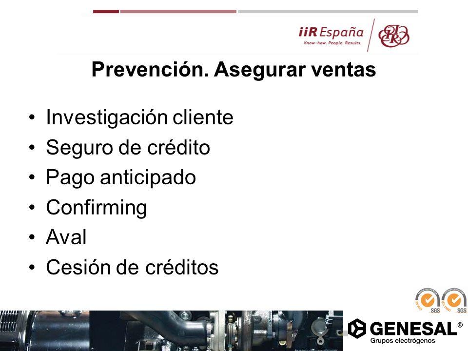 Prevención. Asegurar ventas