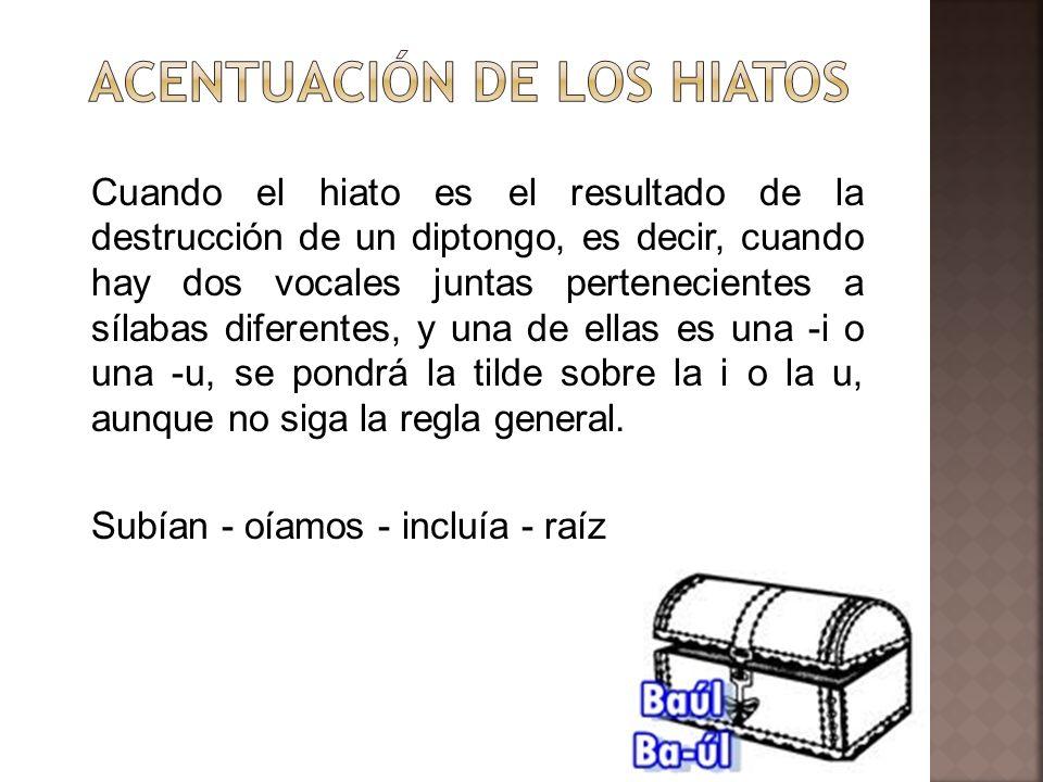 ACENTUACIÓN DE LOS HIATOS