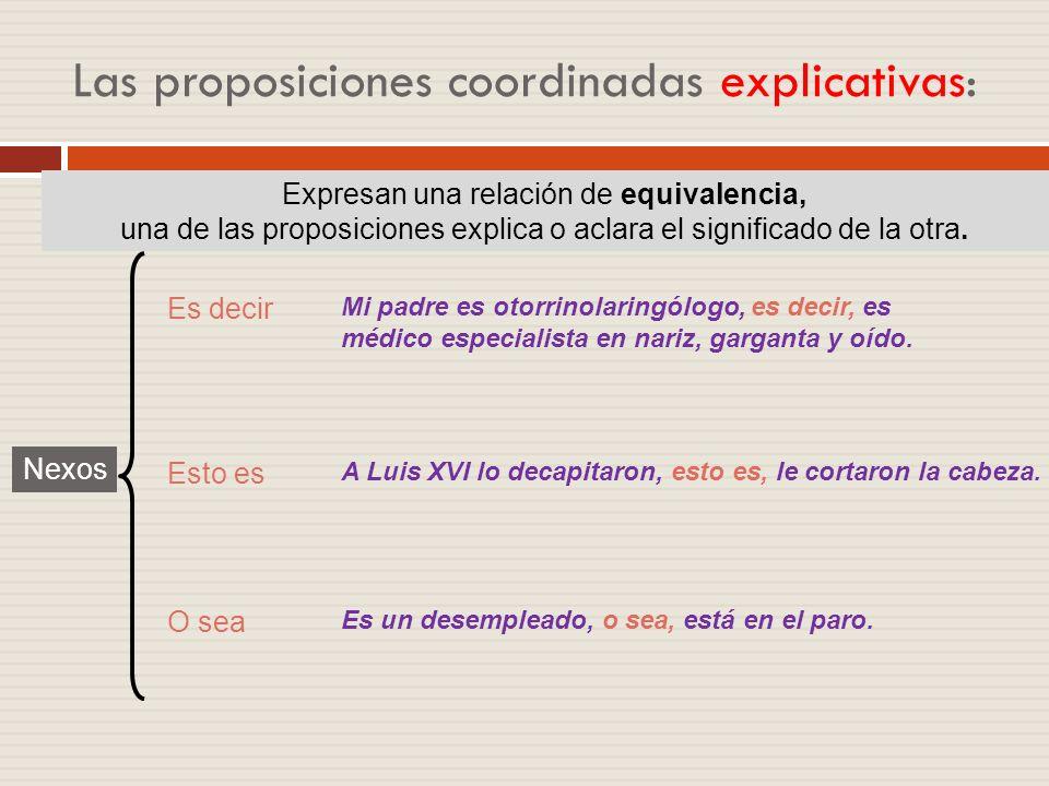 Las proposiciones coordinadas explicativas: