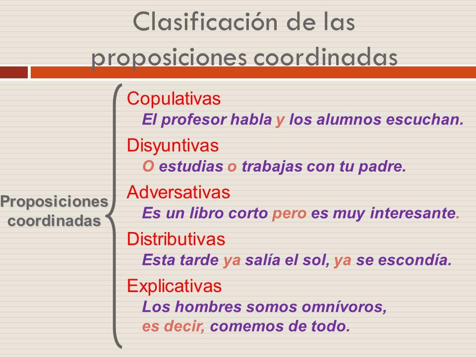 Clasificación de las proposiciones coordinadas