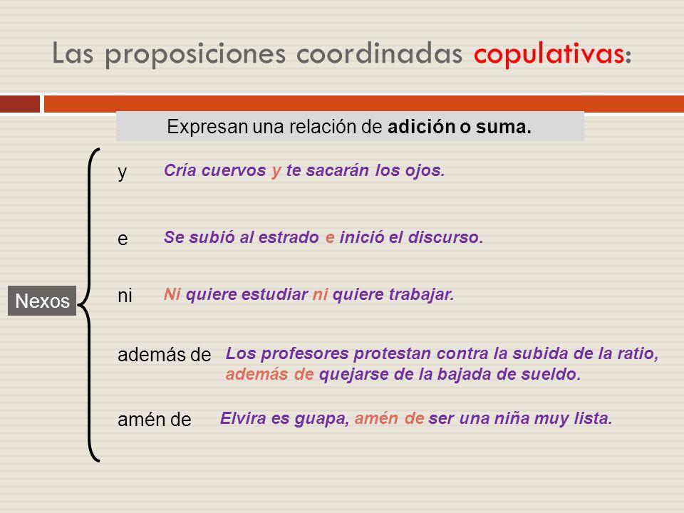 Las proposiciones coordinadas copulativas:
