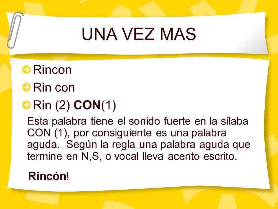 UNA VEZ MAS Rincon Rin con Rin (2) CON(1) Rincón!