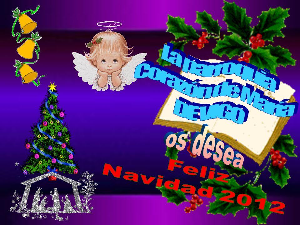 La parroquia Corazón de María DE VIGO os desea Feliz Navidad 2012