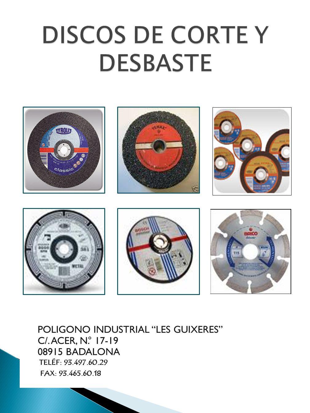 DISCOS DE CORTE Y DESBASTE