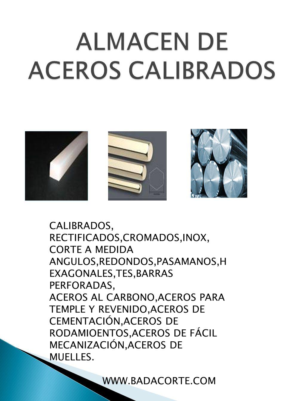 ALMACEN DE ACEROS CALIBRADOS