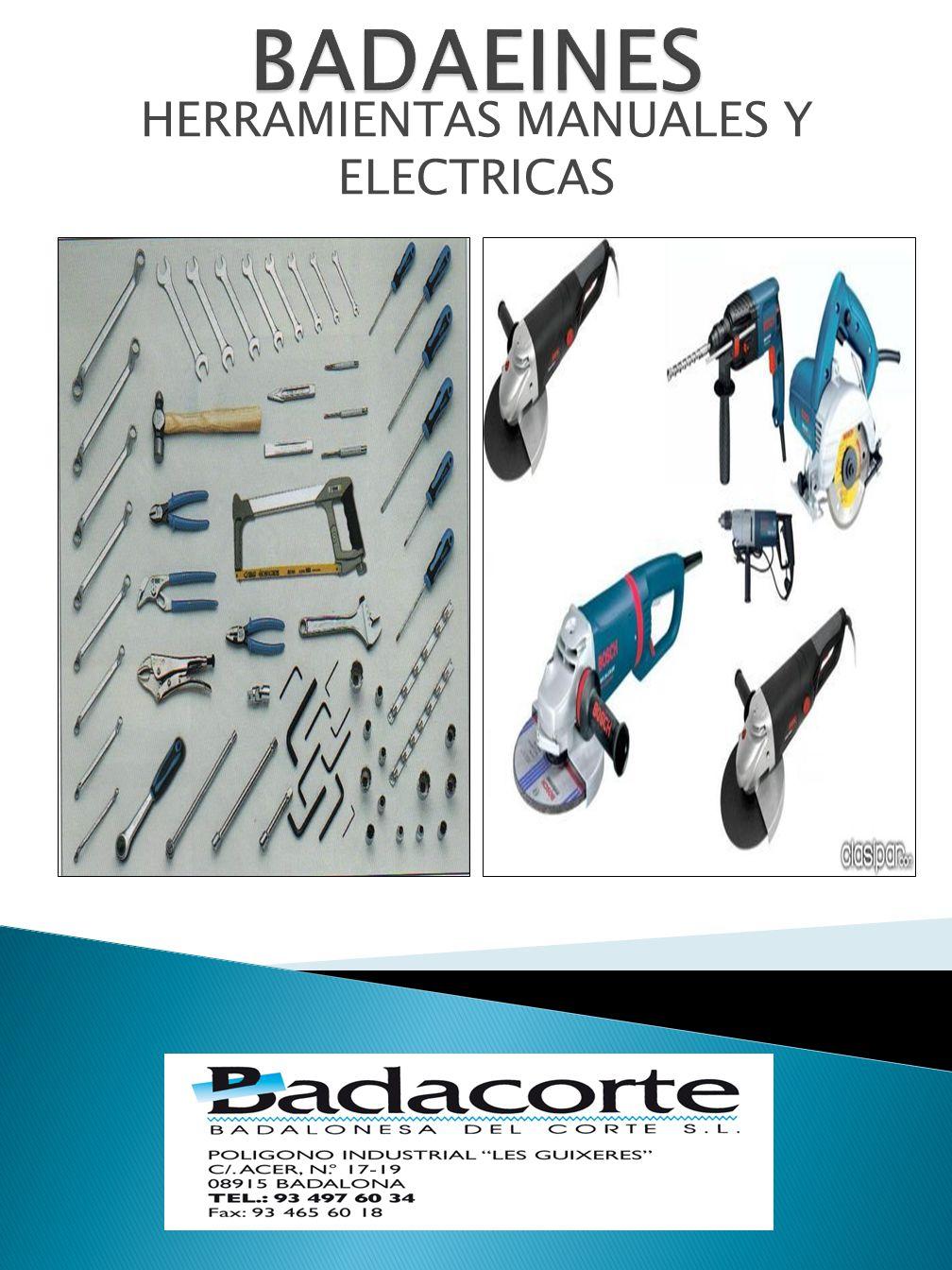 HERRAMIENTAS MANUALES Y ELECTRICAS