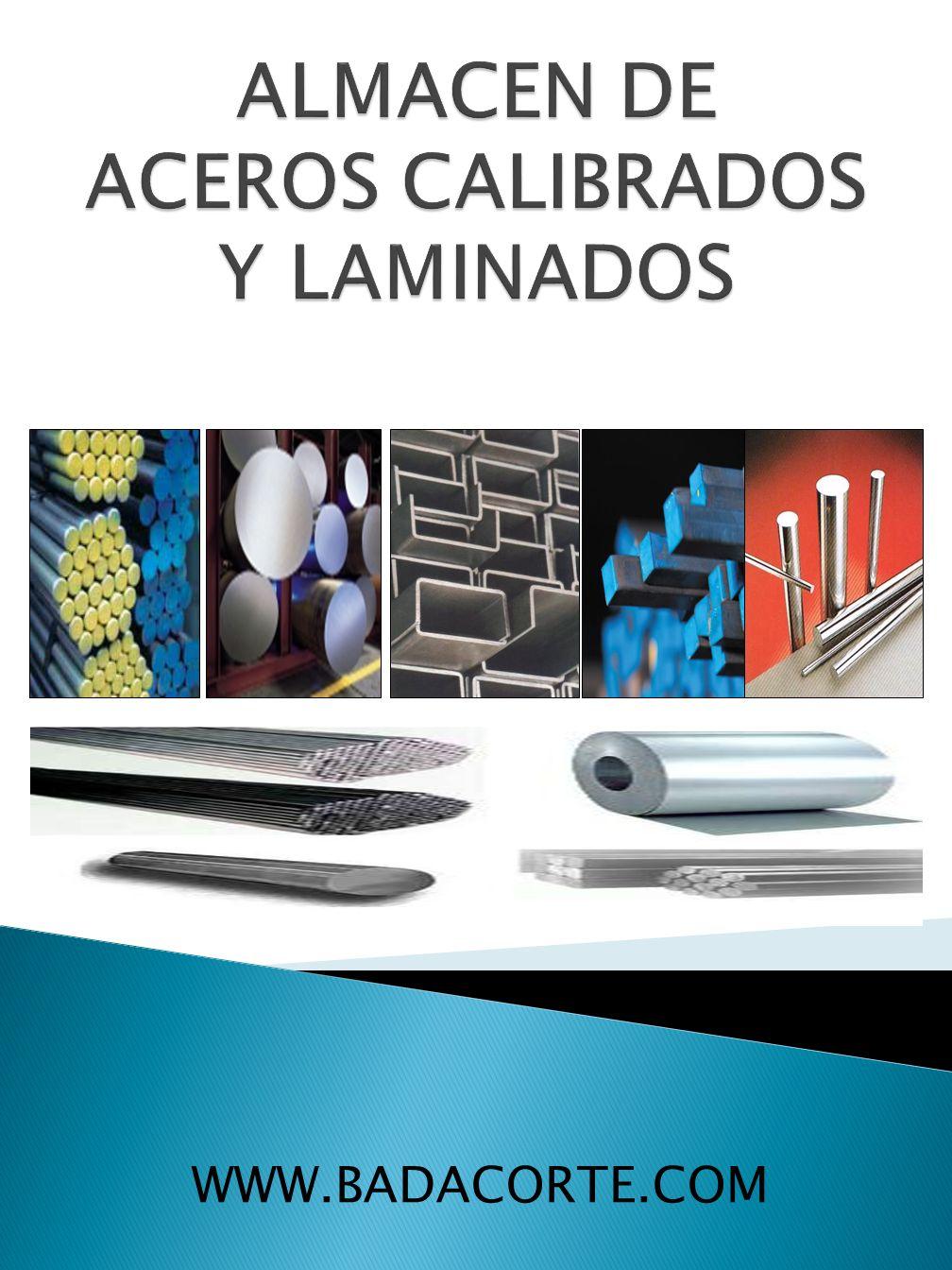 ALMACEN DE ACEROS CALIBRADOS Y LAMINADOS