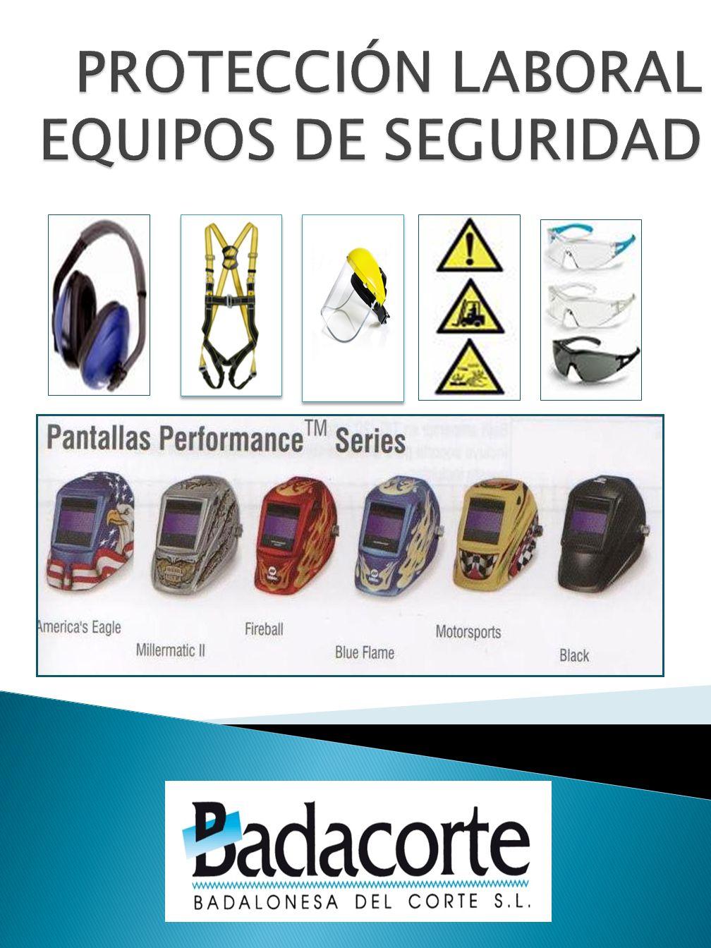 PROTECCIÓN LABORAL EQUIPOS DE SEGURIDAD