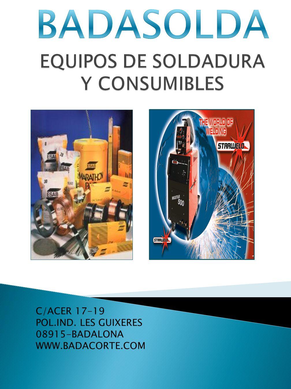 BADASOLDA EQUIPOS DE SOLDADURA Y CONSUMIBLES