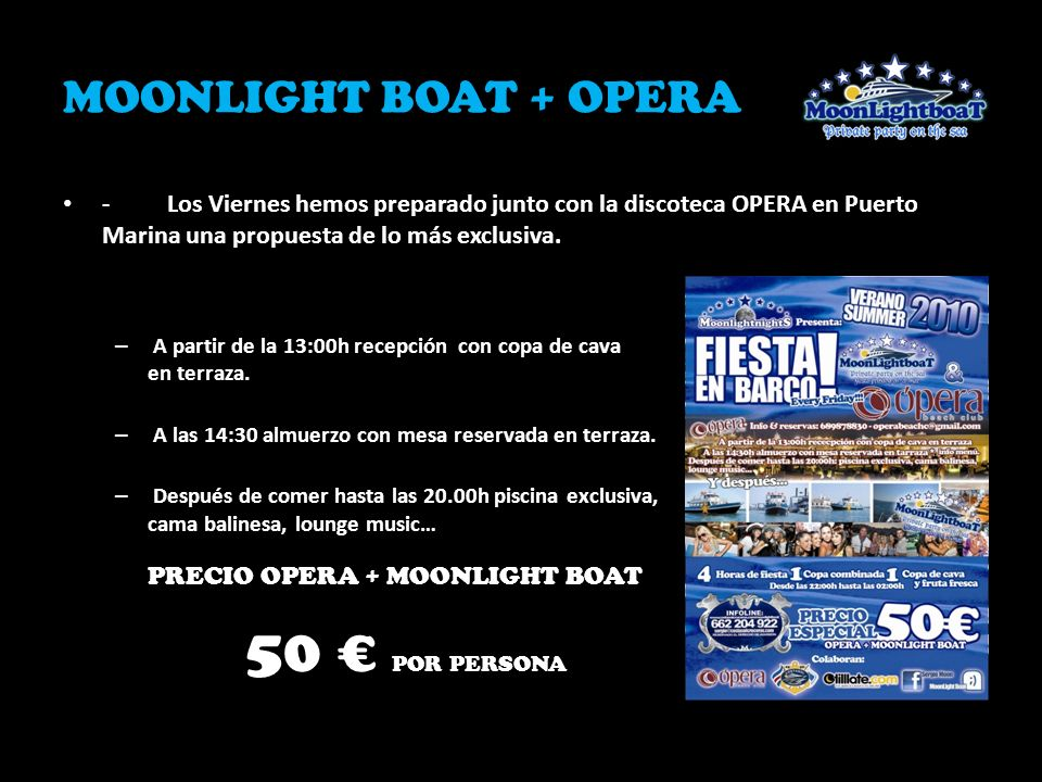 MOONLIGHT BOAT + OPERA PRECIO OPERA + MOONLIGHT BOAT