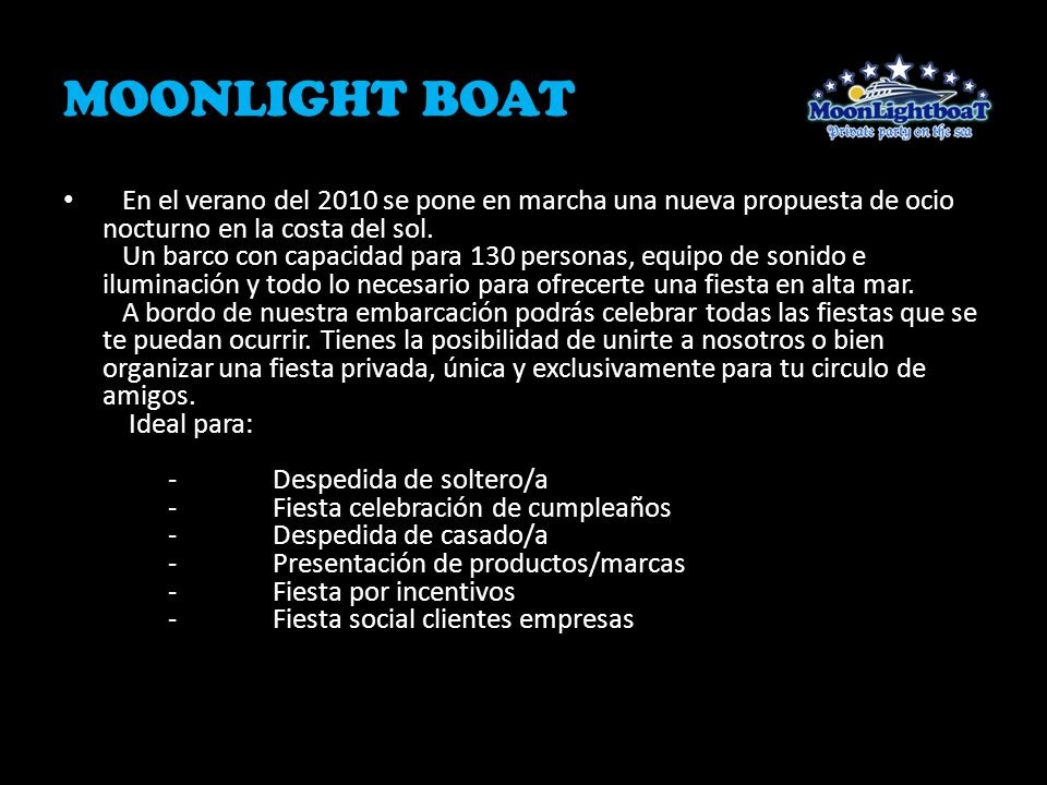 MOONLIGHT BOAT