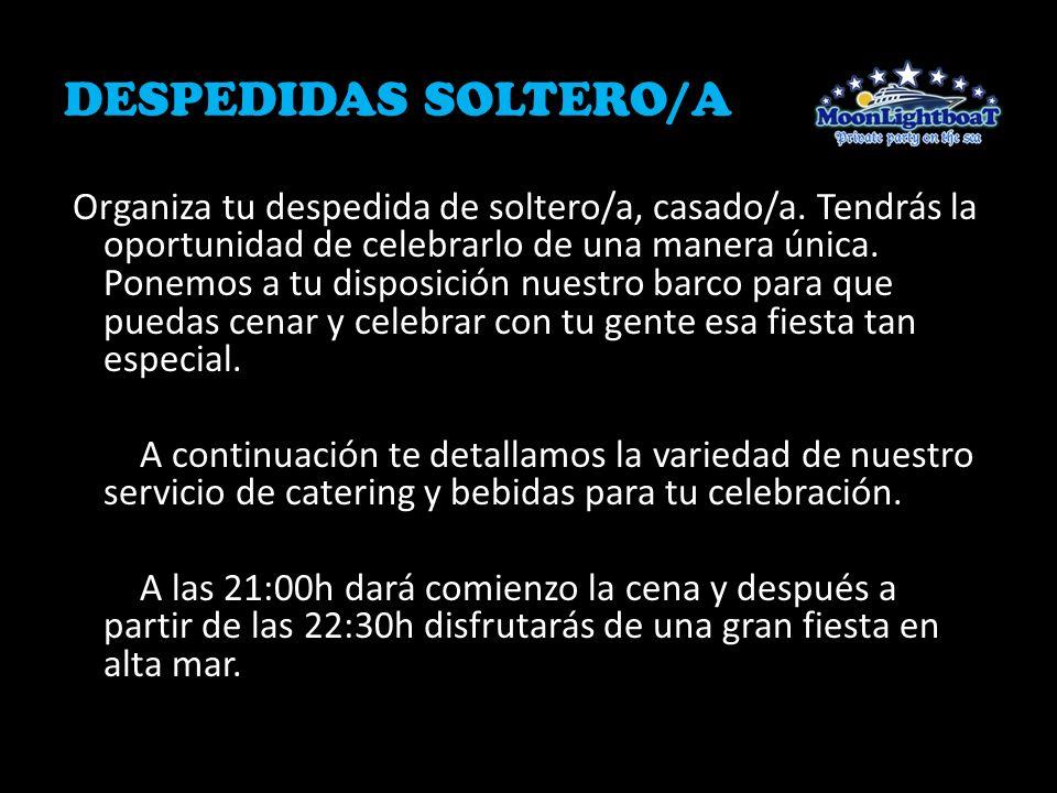 DESPEDIDAS SOLTERO/A