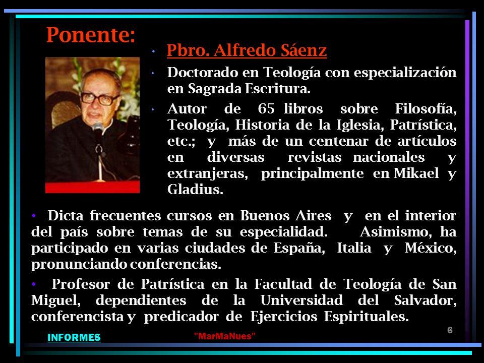 Ponente: Pbro. Alfredo Sáenz