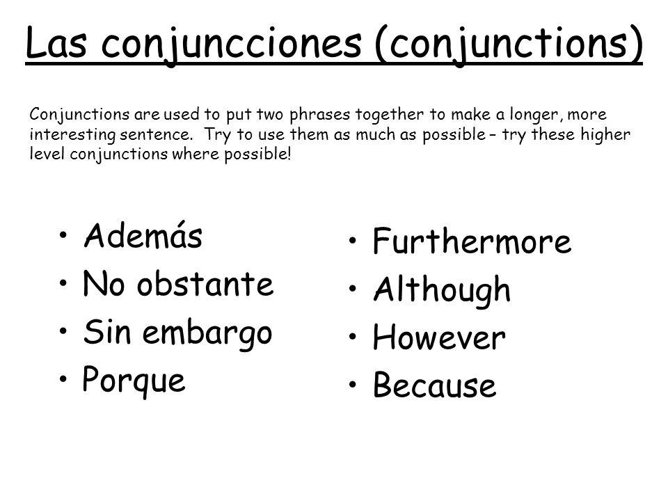Las conjuncciones (conjunctions)