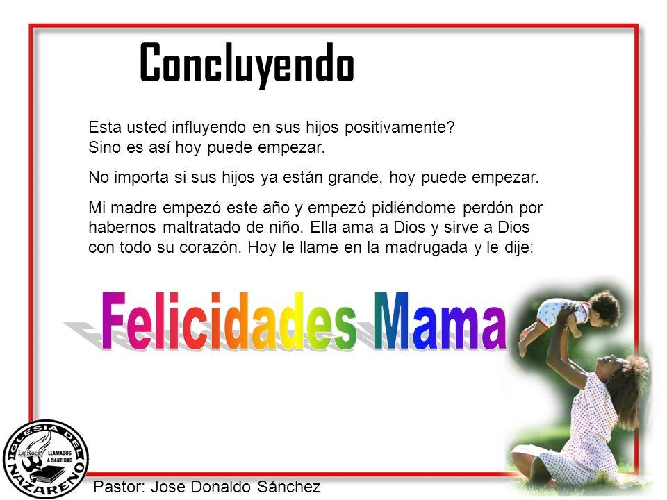 Concluyendo Felicidades Mama