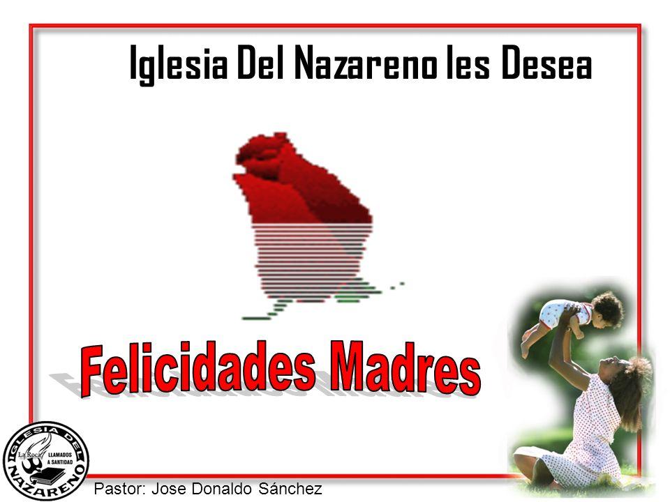 Iglesia Del Nazareno les Desea