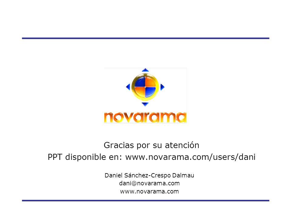 Gracias por su atención PPT disponible en: www.novarama.com/users/dani