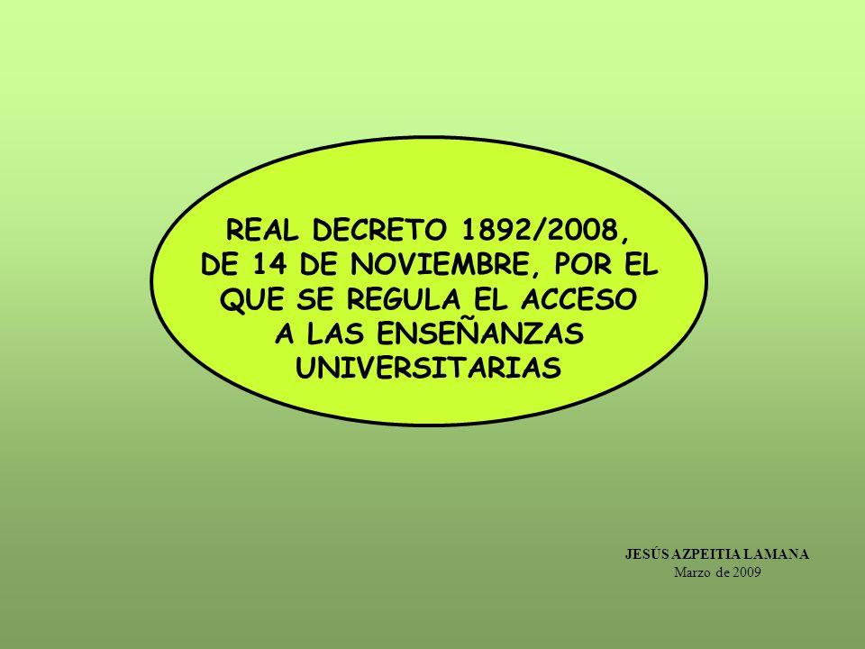 REAL DECRETO 1892/2008, DE 14 DE NOVIEMBRE, POR EL