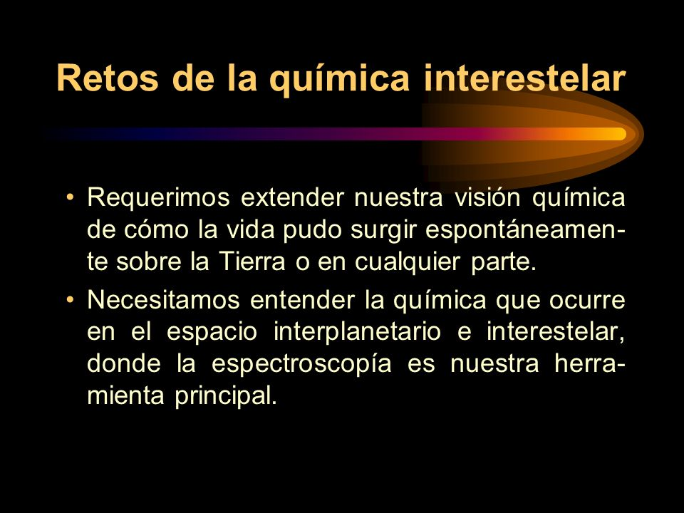 Retos de la química interestelar