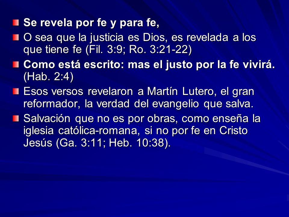 Se revela por fe y para fe,