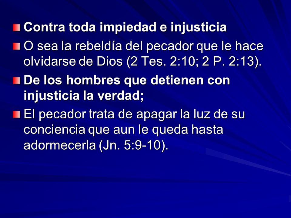 Contra toda impiedad e injusticia
