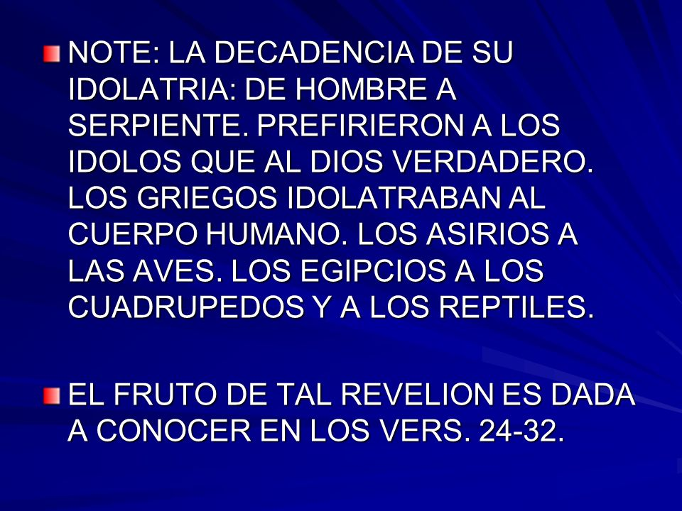NOTE: LA DECADENCIA DE SU IDOLATRIA: DE HOMBRE A SERPIENTE
