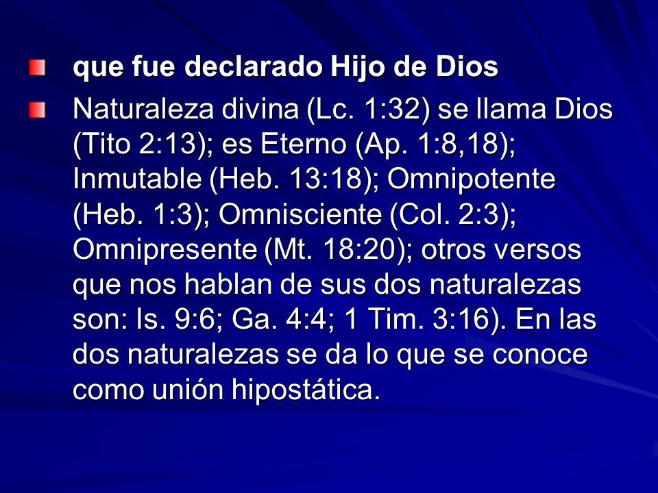 que fue declarado Hijo de Dios