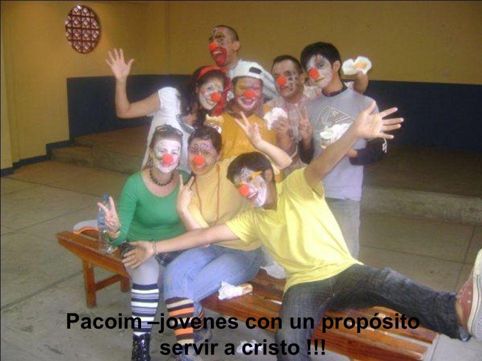 Pacoim –jovenes con un propósito servir a cristo !!!
