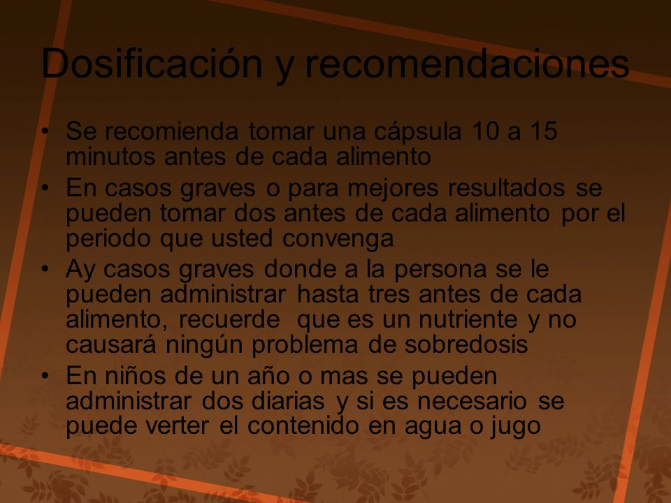 Dosificación y recomendaciones
