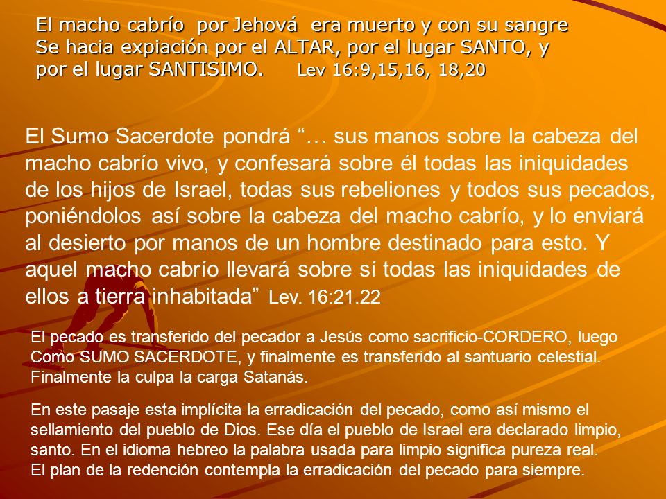 El macho cabrío por Jehová era muerto y con su sangre