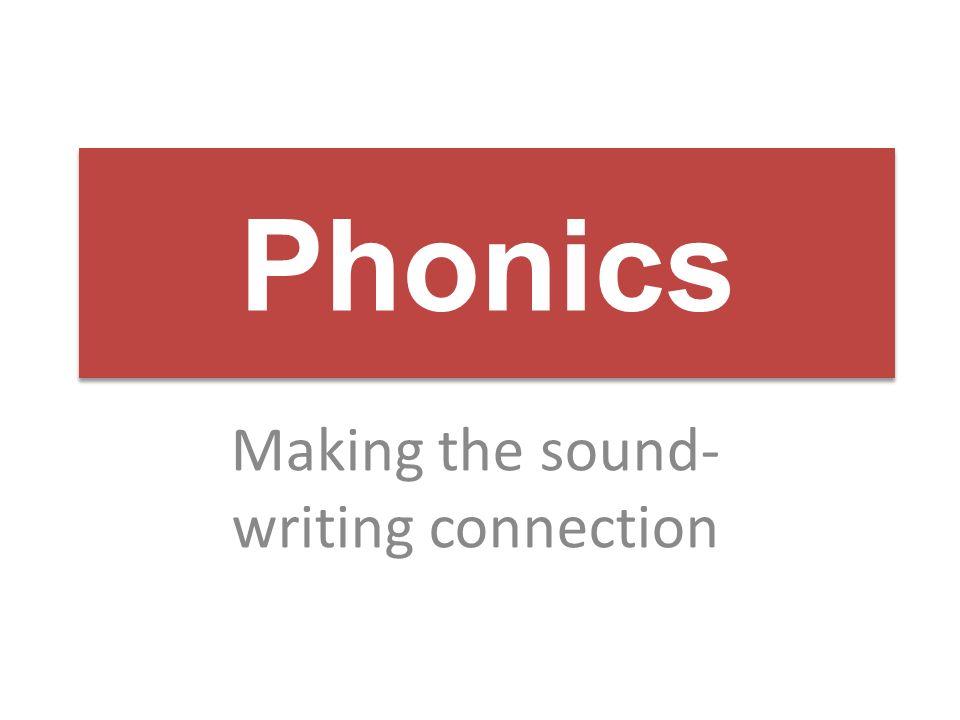 Making the sound-writing connection