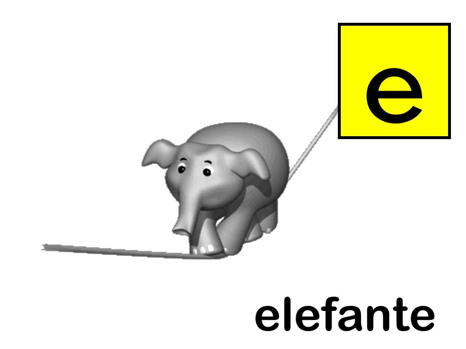 e Instructions as per slide 3. elefante = elephant elefante